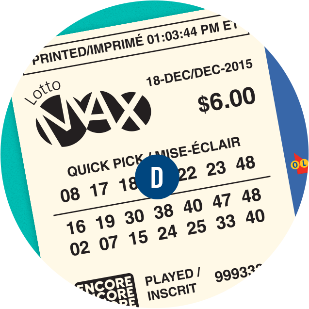A LOTTO MAX ticket. D is over the lines of numbers.