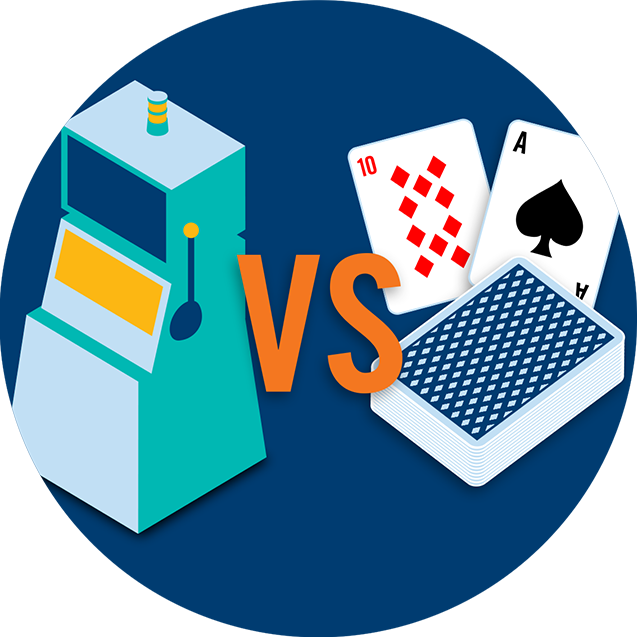 A slot machine vs. a deck of cards.