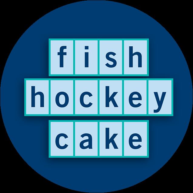 圖片顯示三個英文字,分別為fish hockey cake
