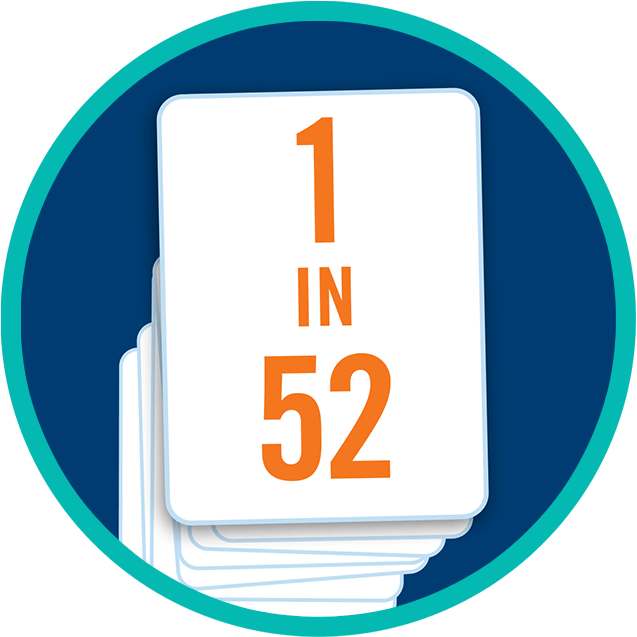 "A stack of cards with the top card displaying ""1 in 52""."