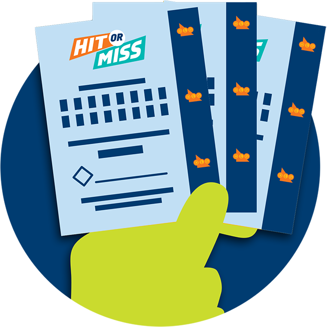 A hand is shown holding three Hit or Miss tickets.