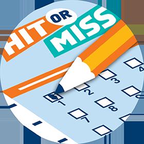 Crayon remplissant la case numéro un sur une fiche de sélection de HIT OR MISS.