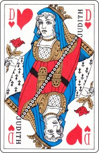 "A French Queen of Hearts with ""Judith"" on it."