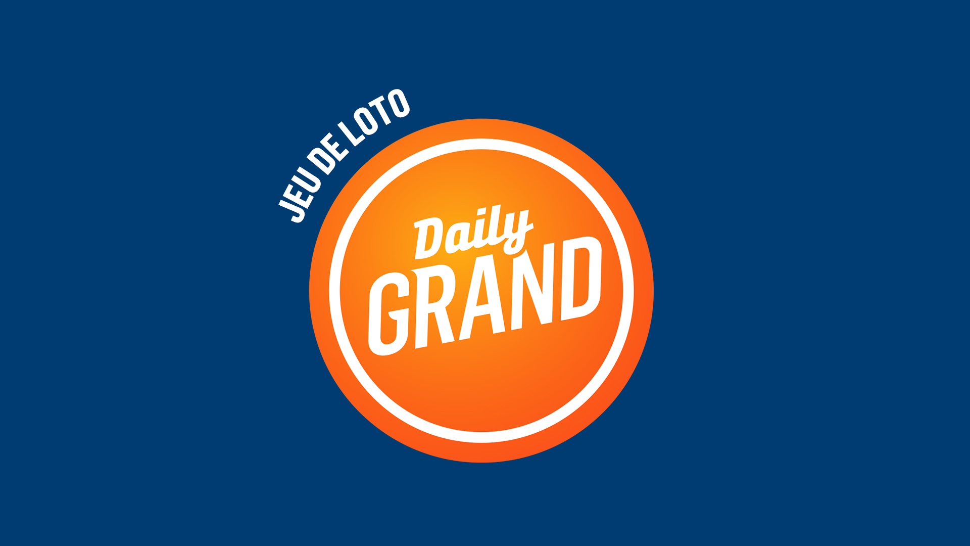 Comment jouer DAILY GRAND