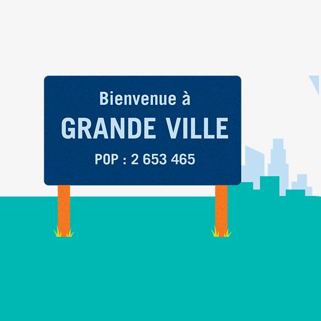 Un panneau routier sur lequel est inscrit « Bienvenue à GRANDE VILLE, population 2 653 456 ».